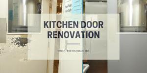 Kitchen door renovation at IHOP, Richmond, BC