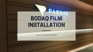 Bodaq film installation | Parnas Mall, South Korea