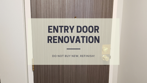 Apartment Entry Door Renovation