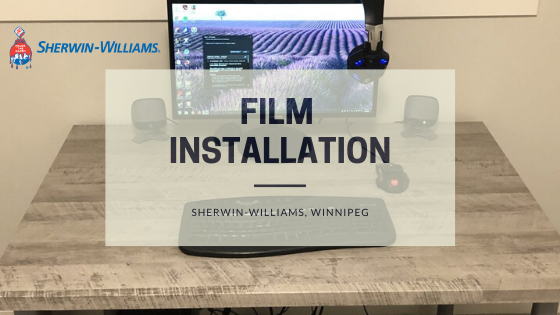Film Installation | Sherwin-Williams, Winnipeg