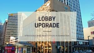 Lobby Upgrade - Strata Building Renovation in Edmonton