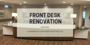 Front Desk Renovation | Commercial Upgrades with Nelcos Architectural Films