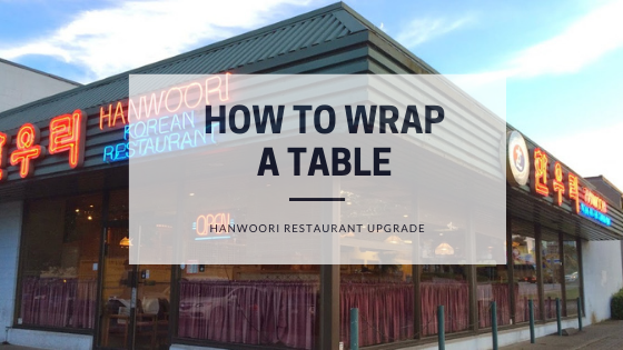 How to Wrap a Table Hanwoori Restaurant Upgrade