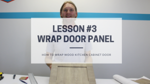 Lesson #3. How To Wrap Wood Kitchen Cabinet - Blog Post Featured Image