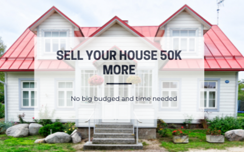 Sell your house more